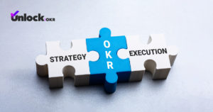 Bridge the Gap between Strategy and Execution with OKR Framework